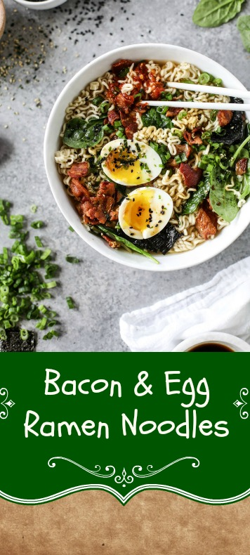 Bacon Egg Ramen Noodles