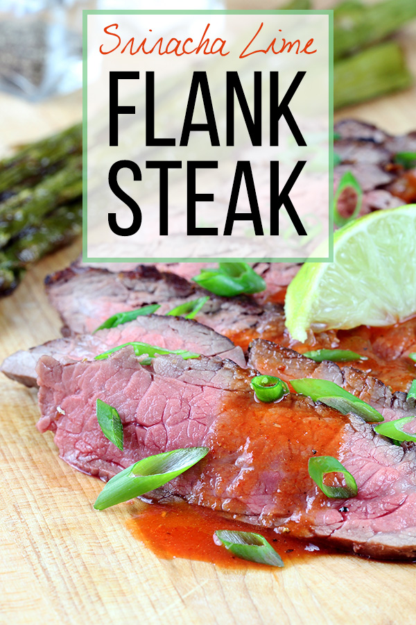 Sriracha Lime Flank Steak
